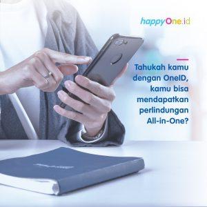 Tahukah kamu dengan OneID, Kamu bisa mendapatkan perlindungan All-in-One?
