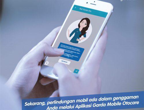 Sekarang, Perlindungan Mobil Anda Ada Dalam Genggaman Anda Melalui Aplikasi Garda Mobile Otocare