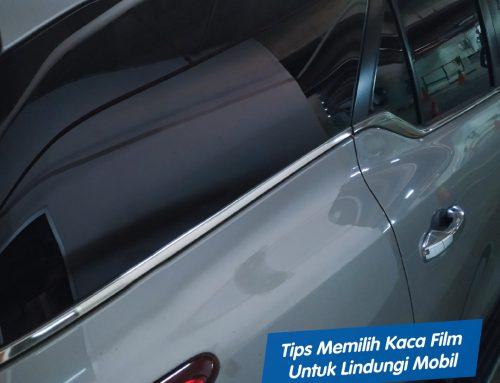 Tips Memilih Kaca Film untuk Lindungi Mobil