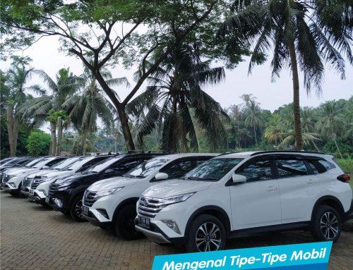 Mengenal Tipe-Tipe Mobil yang Ada di Pasaran