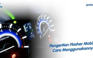 Pengertian Flasher Mobil dan Cara Menggunakannya