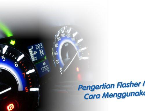 Pengertian Flasher Mobil & Cara Menggunakannya