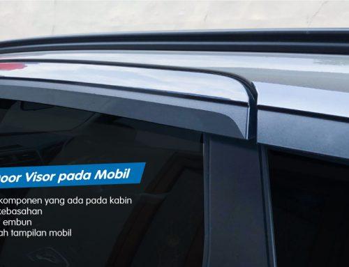 Ingin Tahu Apa Pengertian dan Fungsi Door Visor Mobil?