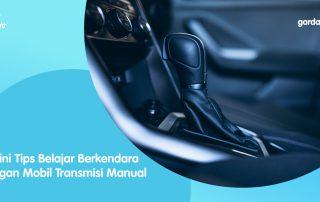 Begini Tips Belajar Berkendara dengan Mobil Transmisi Manual