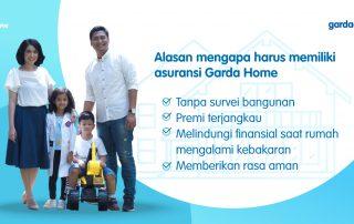 Alasan mengapa harus memiliki asuransi Garda Home
