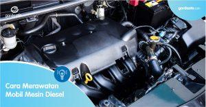 Cara Merawat Mobil Mesin Diesel