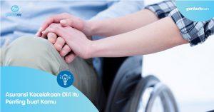 Asuransi Kecelakaan Diri itu penting buat Anda