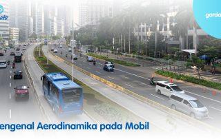 Mengenal Aerodinamika pada Mobil