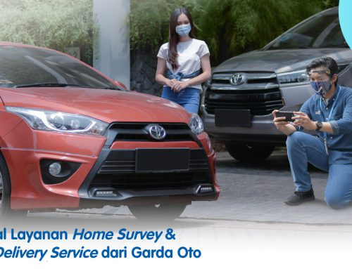 Mengenal Layanan Home Survey & Pick-up Delivery Service dari Garda Oto