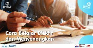 Cara Belajar Efektif dan Menyenangkan