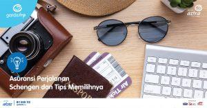 Asuransi Perjalanan Schengen dan Tips Memilihnya