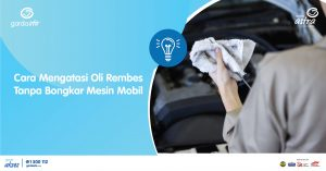 Cara mengatasi oli rembes tanpa bongkar mesin mobil