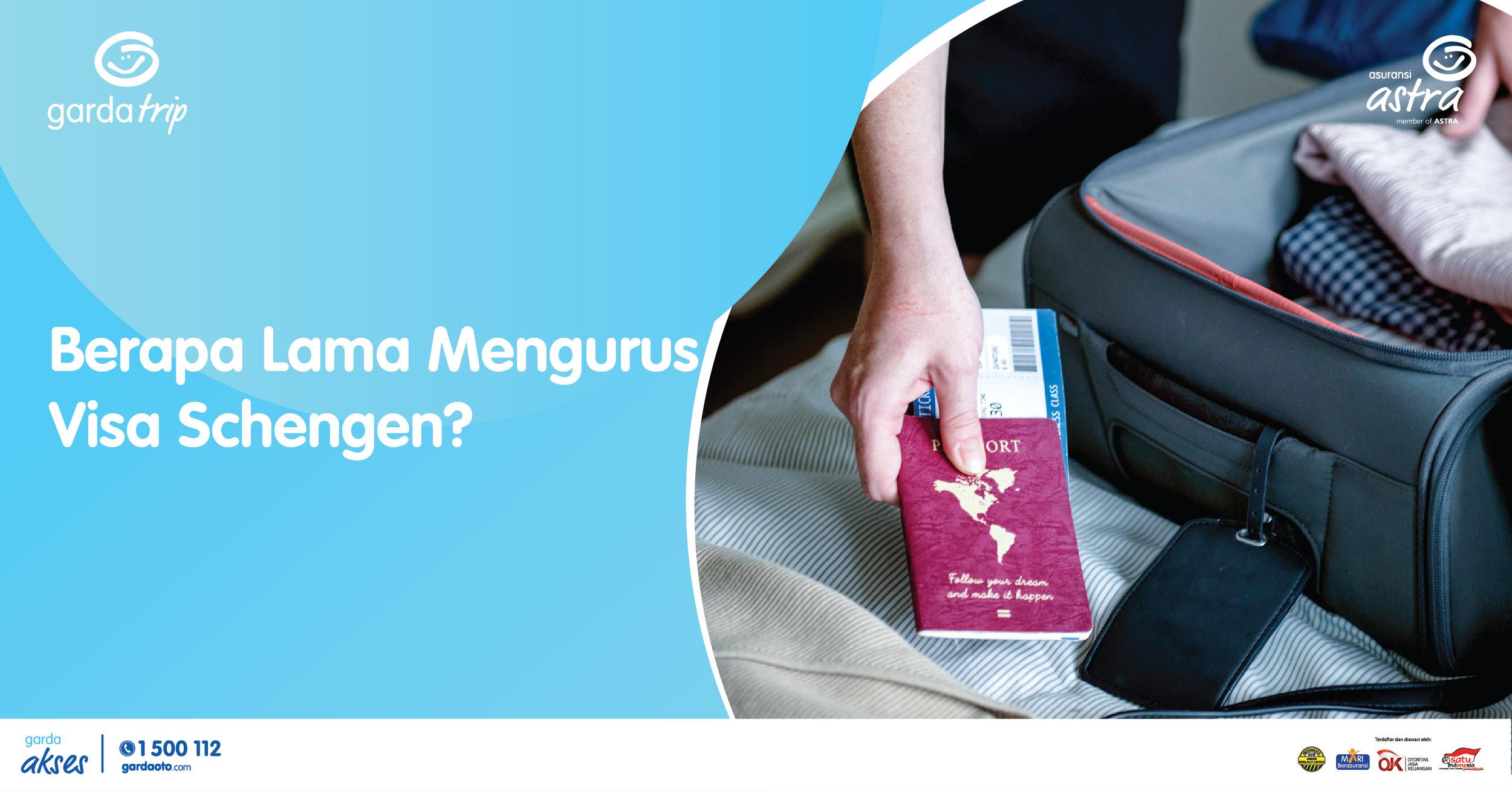 Berapa Lama Mengurus Visa Schengen?