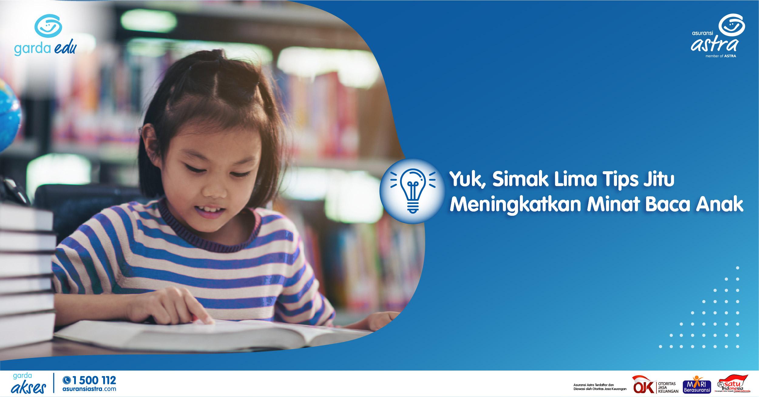 Yuk Simak Lima Tips Jitu Meningkatkan Minat Baca Anak