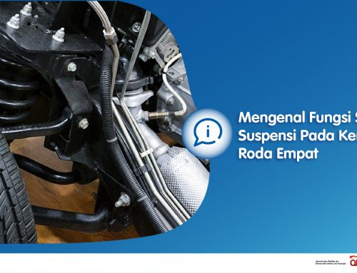 Mengenal Fungsi Sistem Suspensi Pada Kendaraan Roda Empat