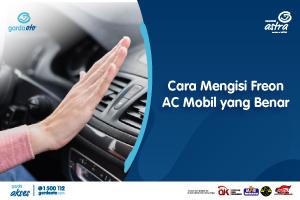 Cara Mengisi Freon AC Mobil yang Benar