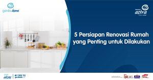 5 Persiapan Renovasi Rumah yang Penting untuk Dilakukan