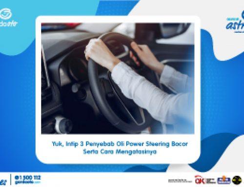 Yuk, Intip 3 Penyebab Oli Power Steering Bocor Serta Cara Mengatasinya